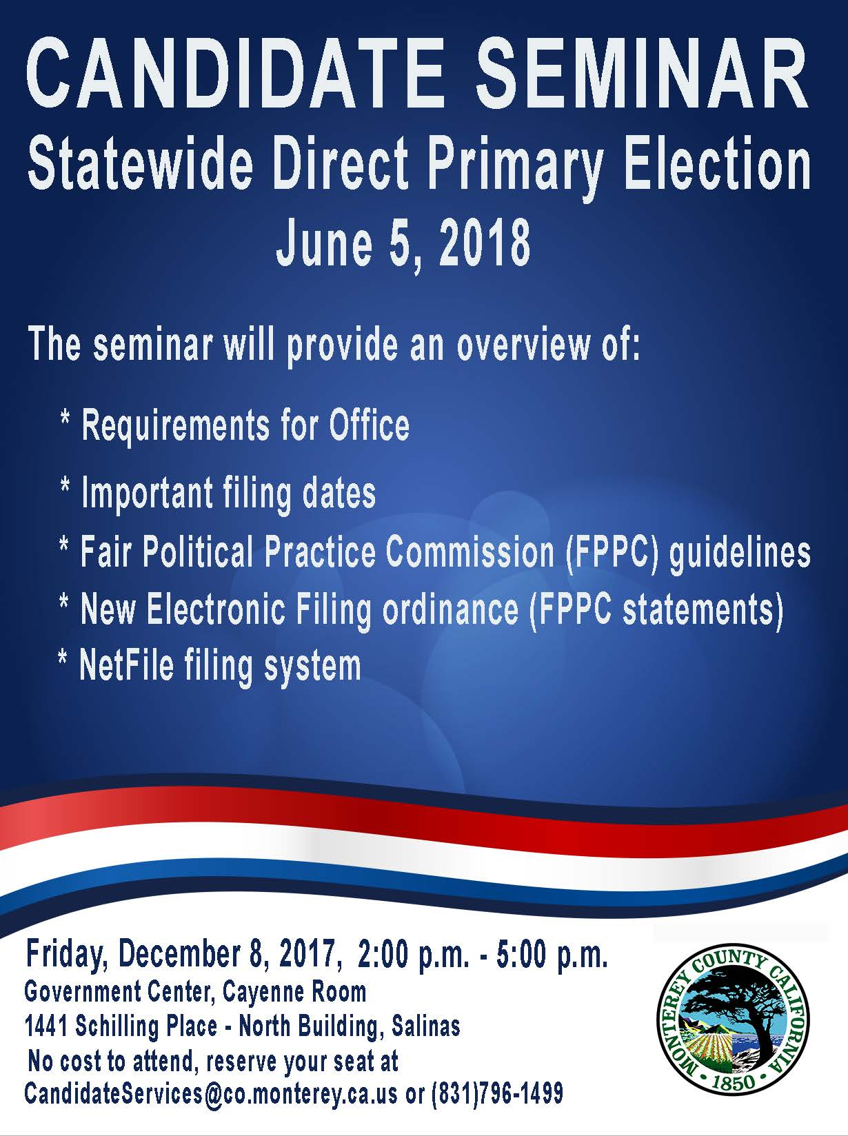 CANDIDATE SEMINAR Statewide Direct Primary Election June 5, 2018