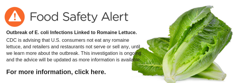 Food Safety alert - romaine lettuce