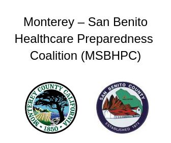 Monterey – San Benito Healthcare Preparedness Coalition (MSBHPC)