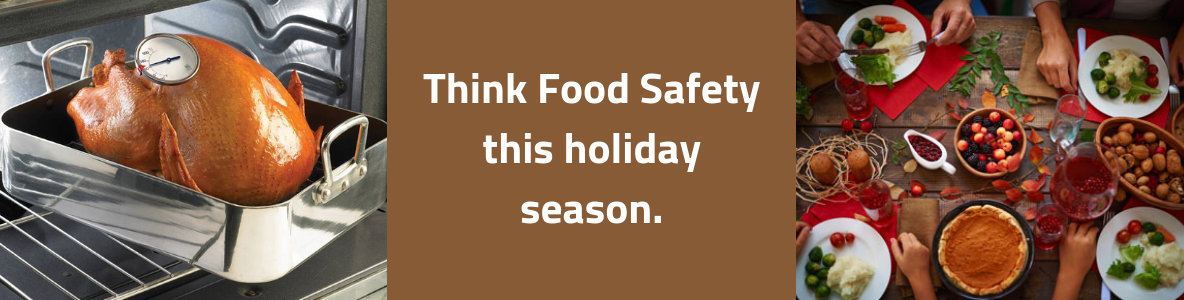 Think Food Safety this holiday season.