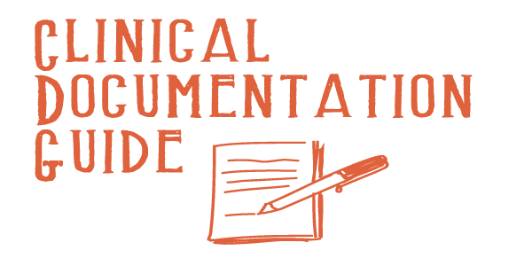 Clinical Documentation Guide