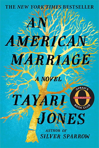 Book cover An American Marriage: a novel by Tayari Jones