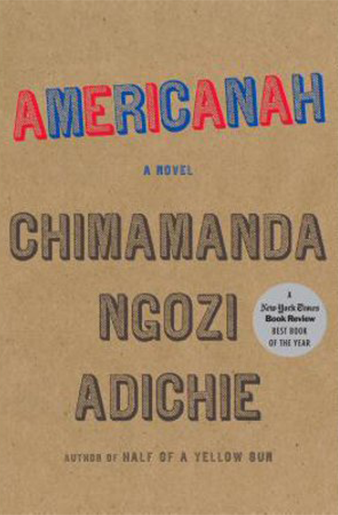 Book cover Americanah A novel by Chimamanda Ngozi Adichie - Large Print - located at Salinas Public Library