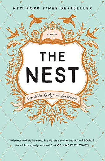 Book cover titled The Nest: a novel, Cynthia Sweeney
