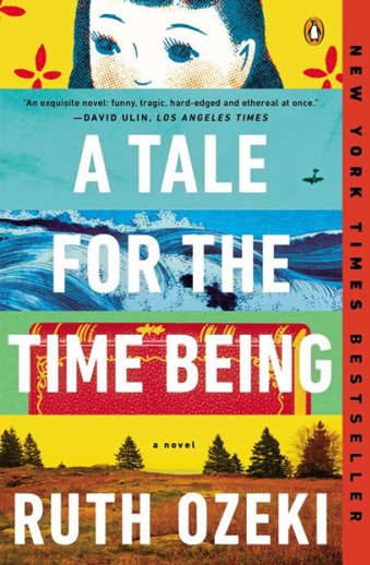 Book cover titled A Tale for the Time Being by Ruth Ozeki