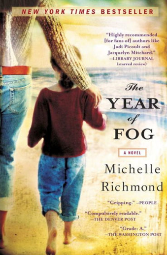 Book cover titled A Year of Fog: a novel by Michelle Richmond
