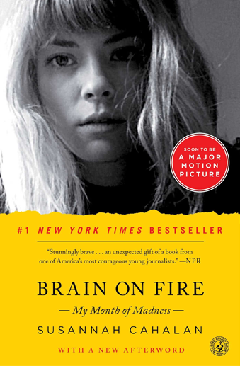 book cover Brain on Fire My Month of Madness by Susannah Cahalan