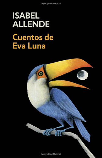 Book cover titled Cuentos de Eva Luna/Stories of Eva Luna by Isabel Allende