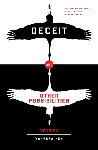 Book cover titled Deceit and Other Possibilities: Stories by Vanessa Hua