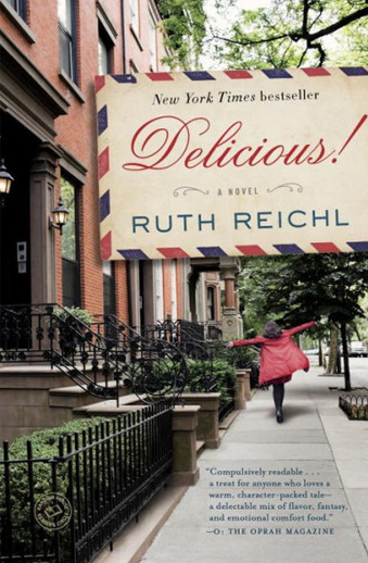 Book cover titled Delicious! a novel by Ruth Reichl