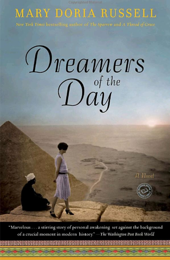 Book cover titled Dreamers of the Day a novel by Mary Doria Russell