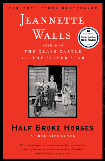 book cover Half Broke Horses: A True-Life Novel by Jeannette Walls