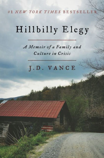 book cover Hillbilly Elegy: A Memoir of a Family and Culture in Crisis by J.D. Vance