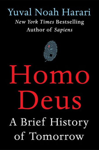 book cover Homo Deus: A Brief History of Tomorrow by Yoval Noah Harari