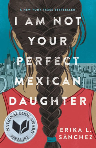 Book cover titled I Am Not Your Perfect Mexican Daughter by Erika L. Sanchez