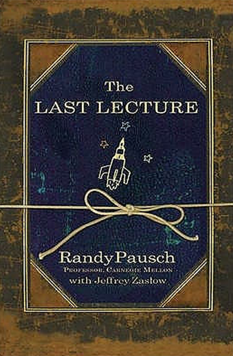 Book cover titled Last Lecture by Randy Pausch