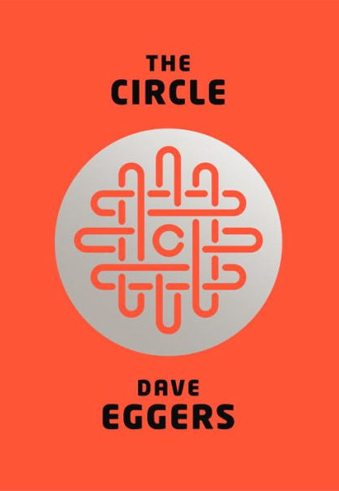 book cover The Circle by Dave Eggers