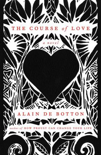 Book cover titled The Course of Love: a novel by Alain de Botton