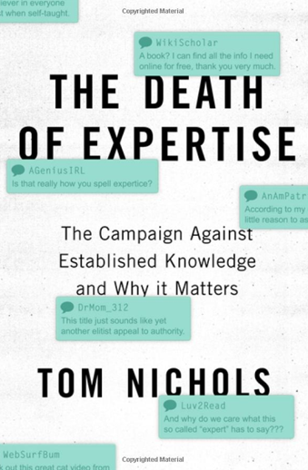 Book cover titled The Death of Expertise The Campaign Against Established Knowledge and Why It Matters by Tom Nichols