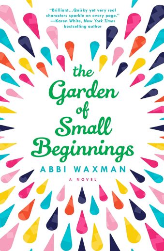 book cover The Garden of Small Beginnings by Abbi Waxman