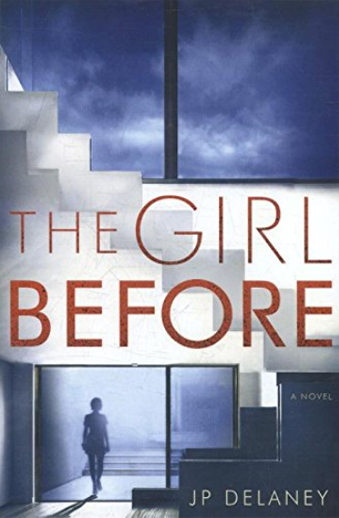 book cover The Girl Before: a novel by J. P. Delaney