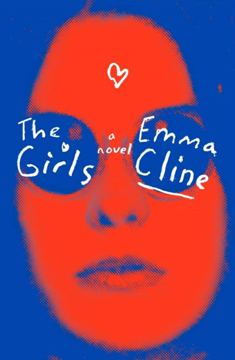 book cover The Girls: a novel by Emma Cline