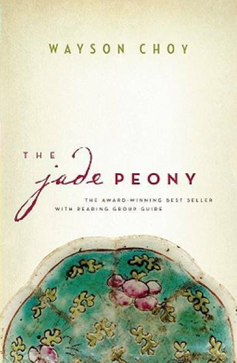 Book cover titled The Jade Peony by Wayson Choy