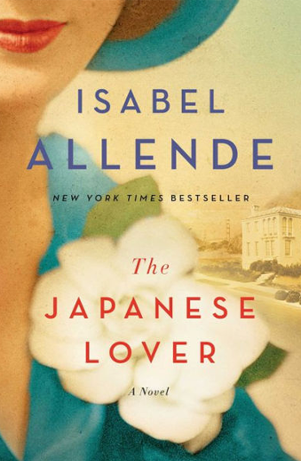 Book cover titled The Japanese Lover: a novel by Isabel Allende