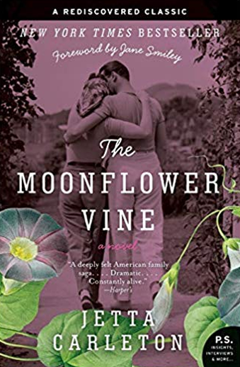 Book cover titled The Moonflower Vine: a novel by Jetta Carleton