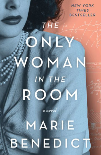 Book cover titled The Only Woman in the Room: a novel by Marie Benedict