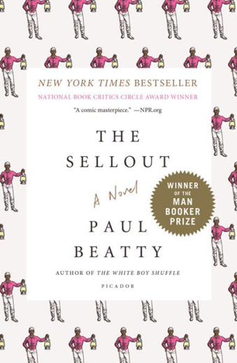 Book cover titled The Sellout: a novel by Paul Beatty