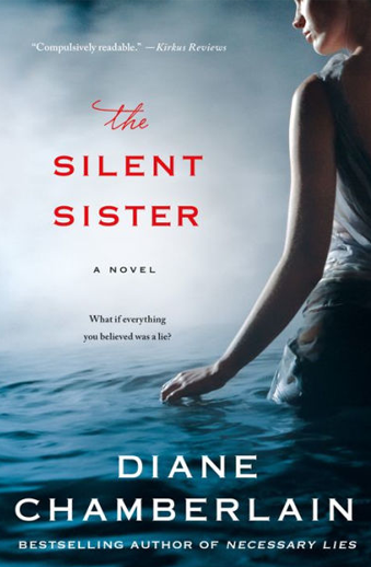 Book cover titled The Silent Sister: a novel by Diane Chamberlain