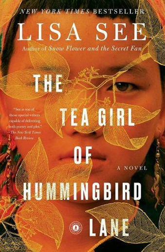 Book cover titled The Tea Girl of Hummingbird Lane: a novel by Lisa See