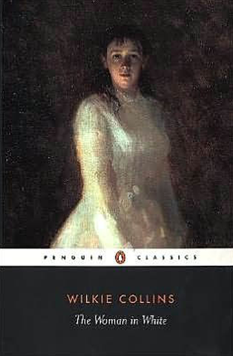 Book cover titled The Woman in White by Wilkie Collins