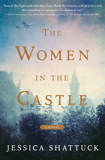 Book cover titled The Women in the Castle by Jessica Shattuck