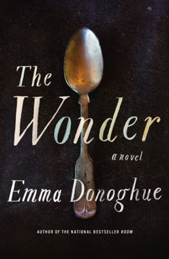 Book cover titled The Wonder by Emma Donoghue