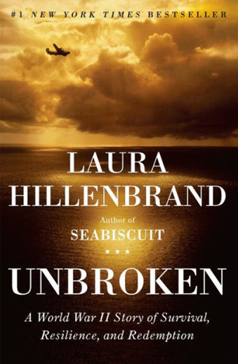 Book cover titled Unbroken: A World War II Story of Survival, Resilience, and Redemption by Laura Hillerbrand
