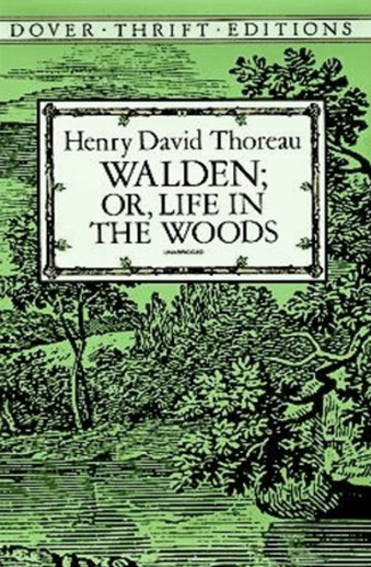 Book cover titled Walden; Or, Life in the Woods by David Henry Thoreau