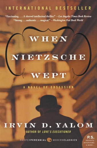 Book cover titled When Nietzsche Wept: a novel of Obsession by Irvin D. Yalom