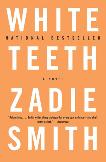 Book cover titled White Teeth: a novel by Zadie Smith