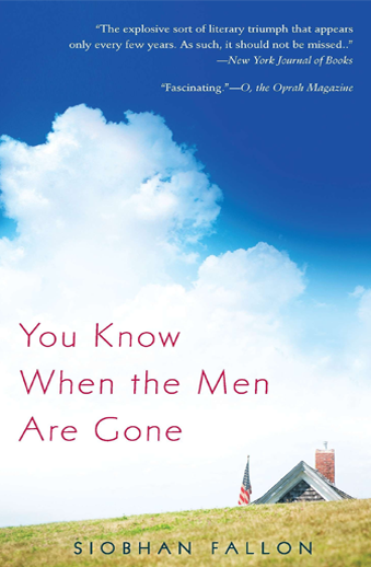 Book cover titled You Know When the Men Are Gone by Siobhan Fallon
