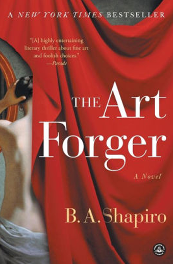 Book cover The Art Forger by B. A. Shapiro