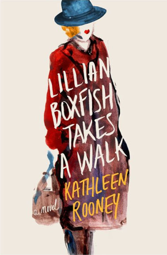 Book cover titled Lillian Boxfish Takes a Walk by Kathleen Rooney