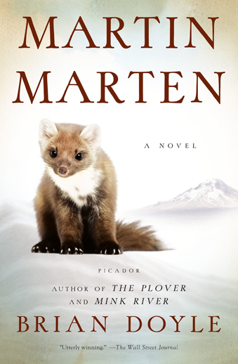 Book cover titled Martin Marten: a novel by Brian Doyle