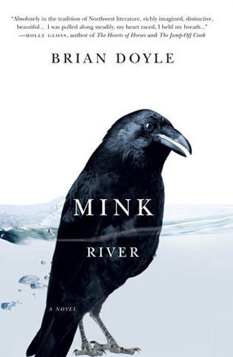 Book cover titled Mink River by Brian Doyle