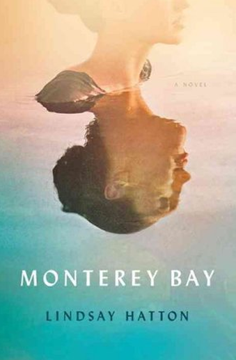 Book cover titled Monterey Bay by Lindsay Hatton