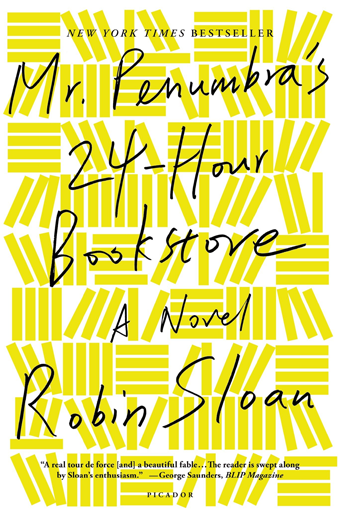 Book cover titled Mr. Penumbra's 24-Hour Bookstore: a novel by Robin Sloan