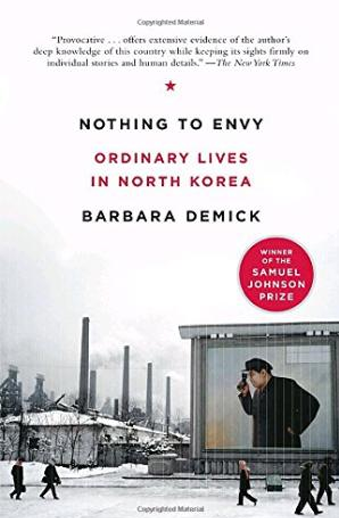 Book cover titled Nothing to Envy: Ordinary Lives in North Korea by Barbara Demick