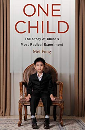 Book cover titled One Child: the Story of China's Most Radical Experiment by Mei Fong
