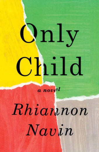 Book cover titled Only Child: a novel by Rhiannon Navin